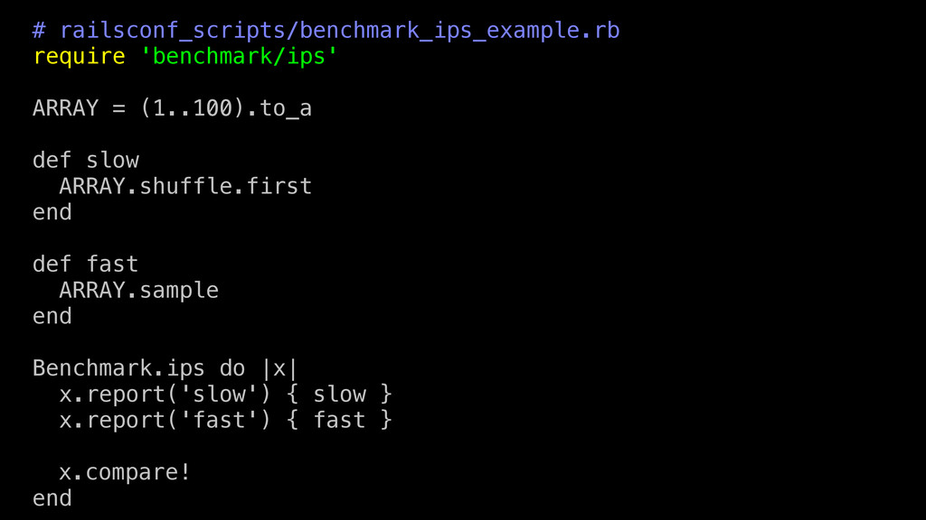# railsconf_scripts/benchmark_ips_example.rb re...