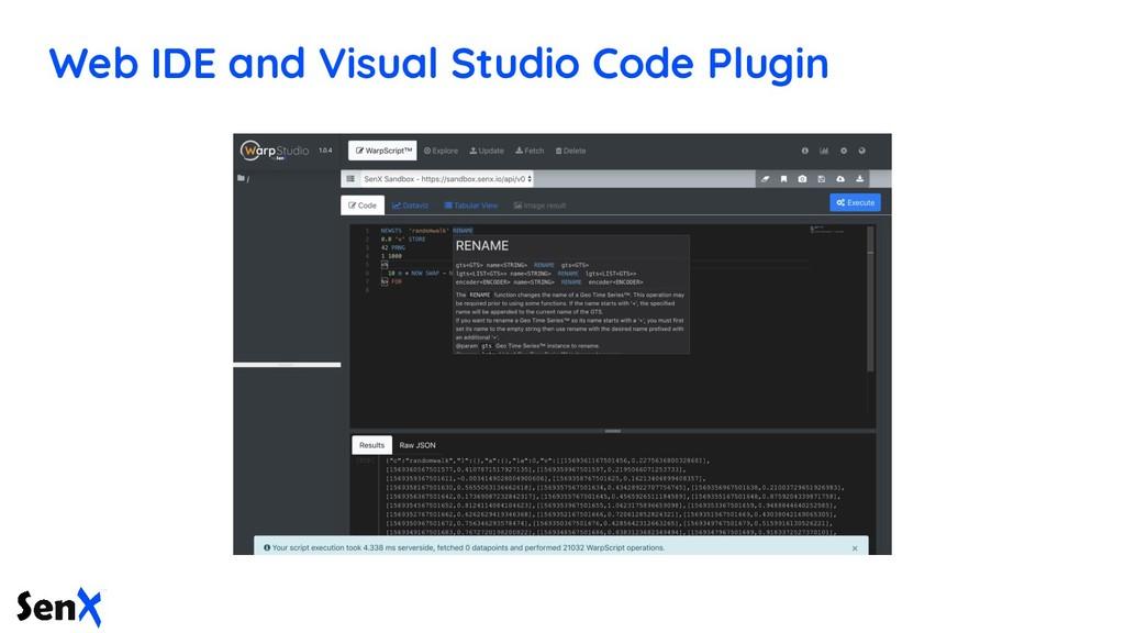 Web IDE and Visual Studio Code Plugin