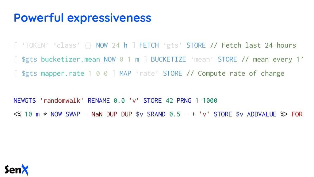 Powerful expressiveness [ 'TOKEN' 'class' {} NO...
