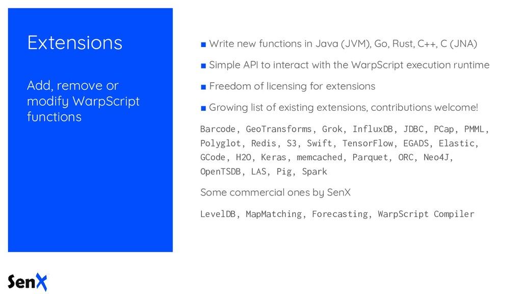 Extensions Add, remove or modify WarpScript fun...