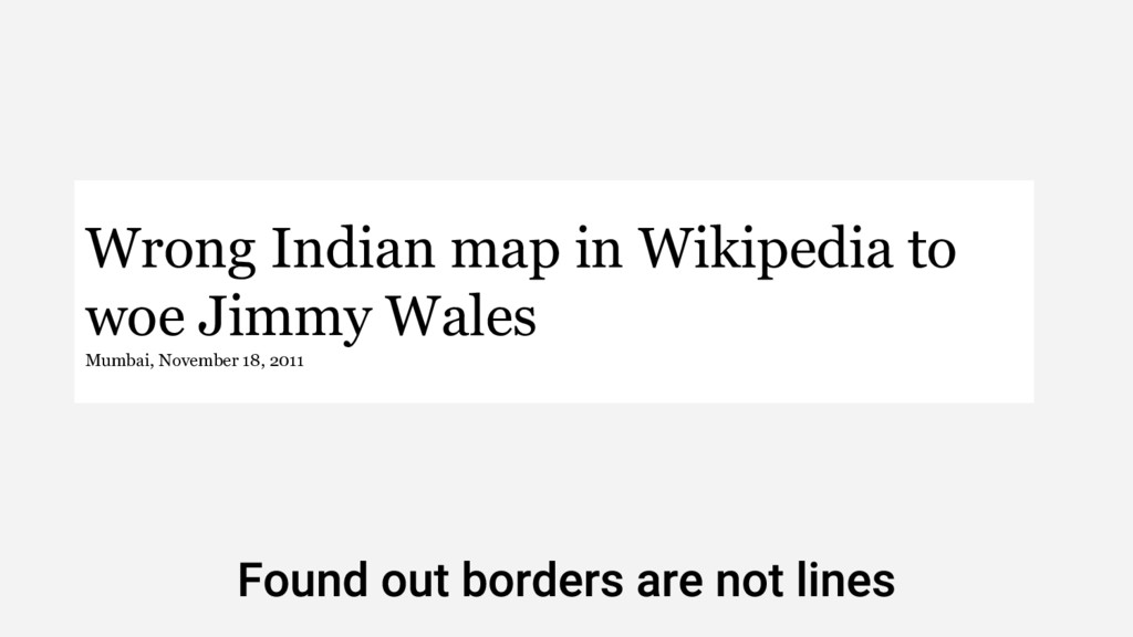 Wrong Indian map in Wikipedia to woe Jimmy Wale...