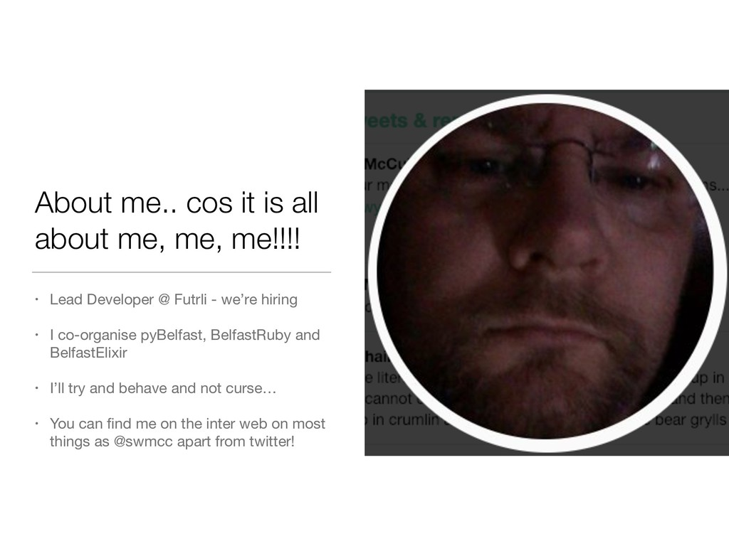 About me.. cos it is all about me, me, me!!!! •...