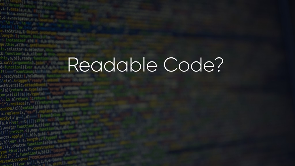 Readable Code?