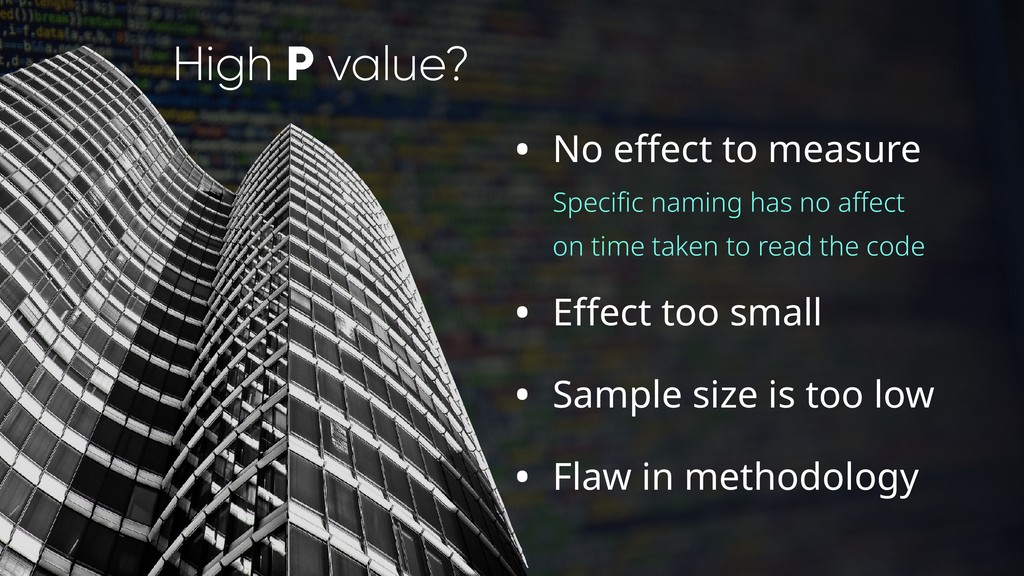 High P value? • No effect to measure Specific n...