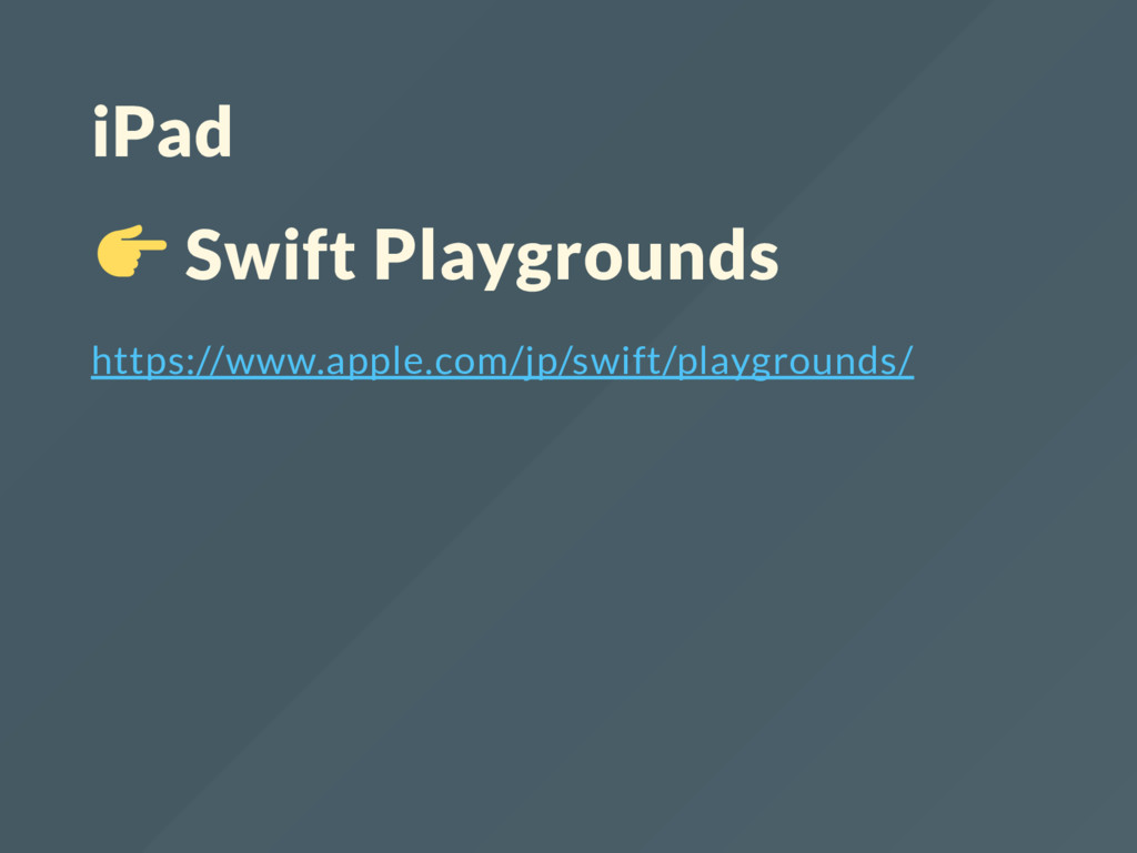 iPad Swift Playgrounds https://www.apple.com/jp...