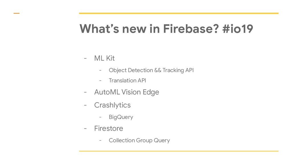 What's new in Firebase? #io19 - ML Kit - Object...
