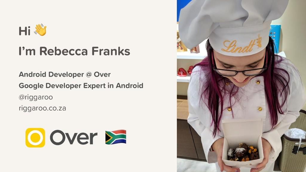 Hi  Android Developer @ Over Google Developer E...