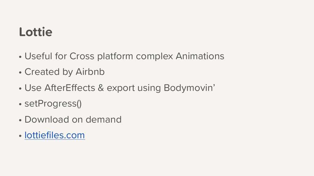 Lottie • Useful for Cross platform complex Anim...