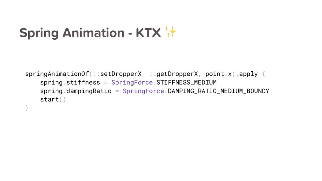 Spring Animation - KTX ✨ springAnimationOf(::se...