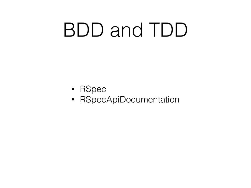 BDD and TDD • RSpec • RSpecApiDocumentation
