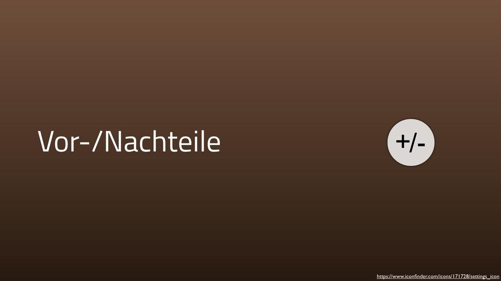 Vor-/Nachteile https://www.iconfinder.com/icons/...