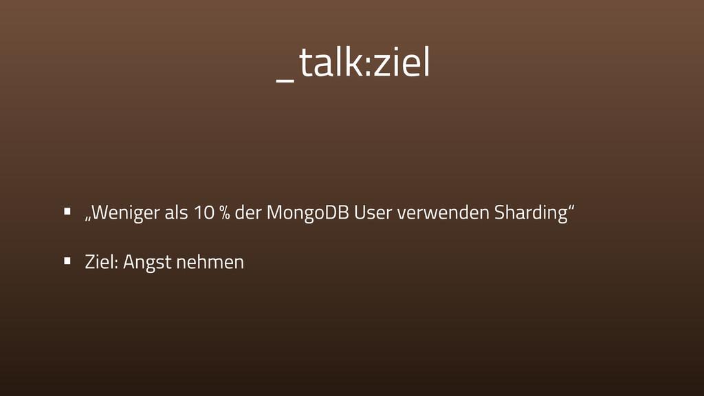 """_talk:ziel • """"Weniger als 10 % der MongoDB User..."""