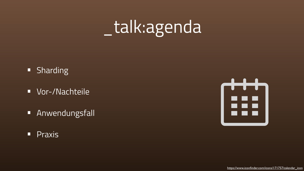 _talk:agenda • Sharding • Vor-/Nachteile • Anwe...