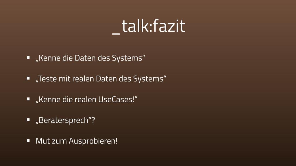 """_talk:fazit • """"Kenne die Daten des Systems"""" • """"..."""
