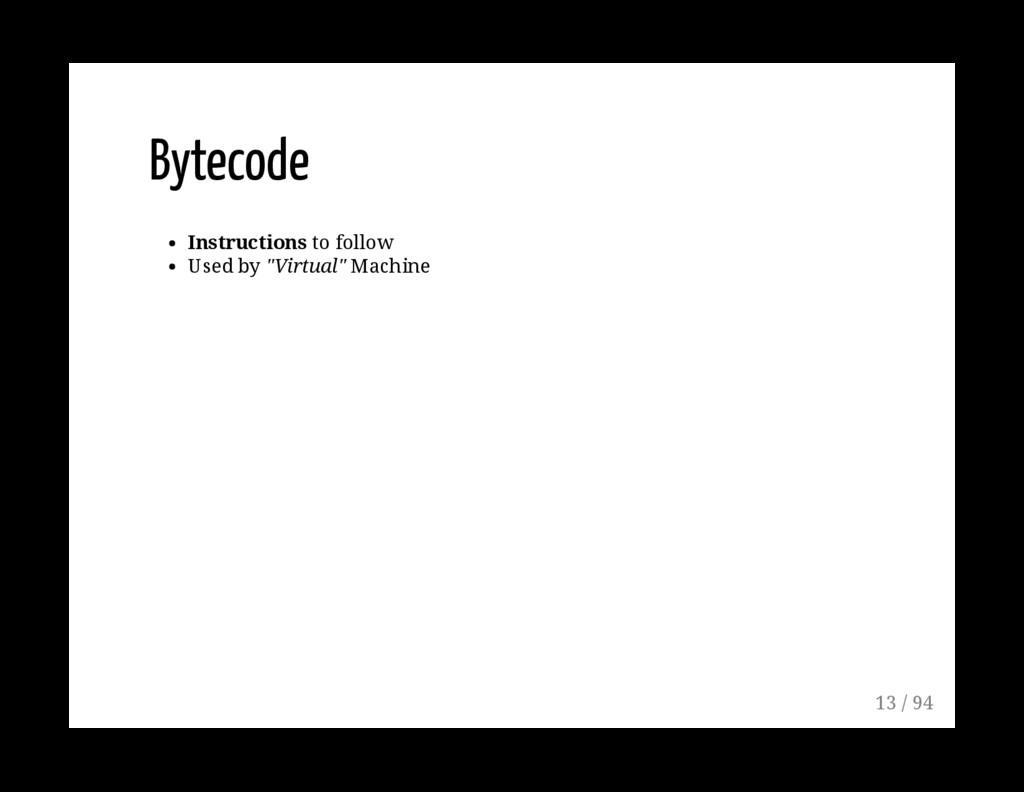 "Bytecode Instructions to follow Used by ""Virtua..."