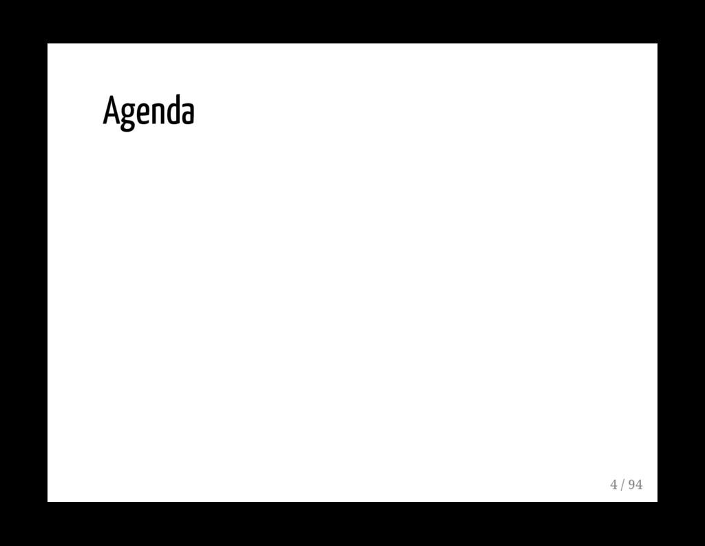 Agenda 4 / 94