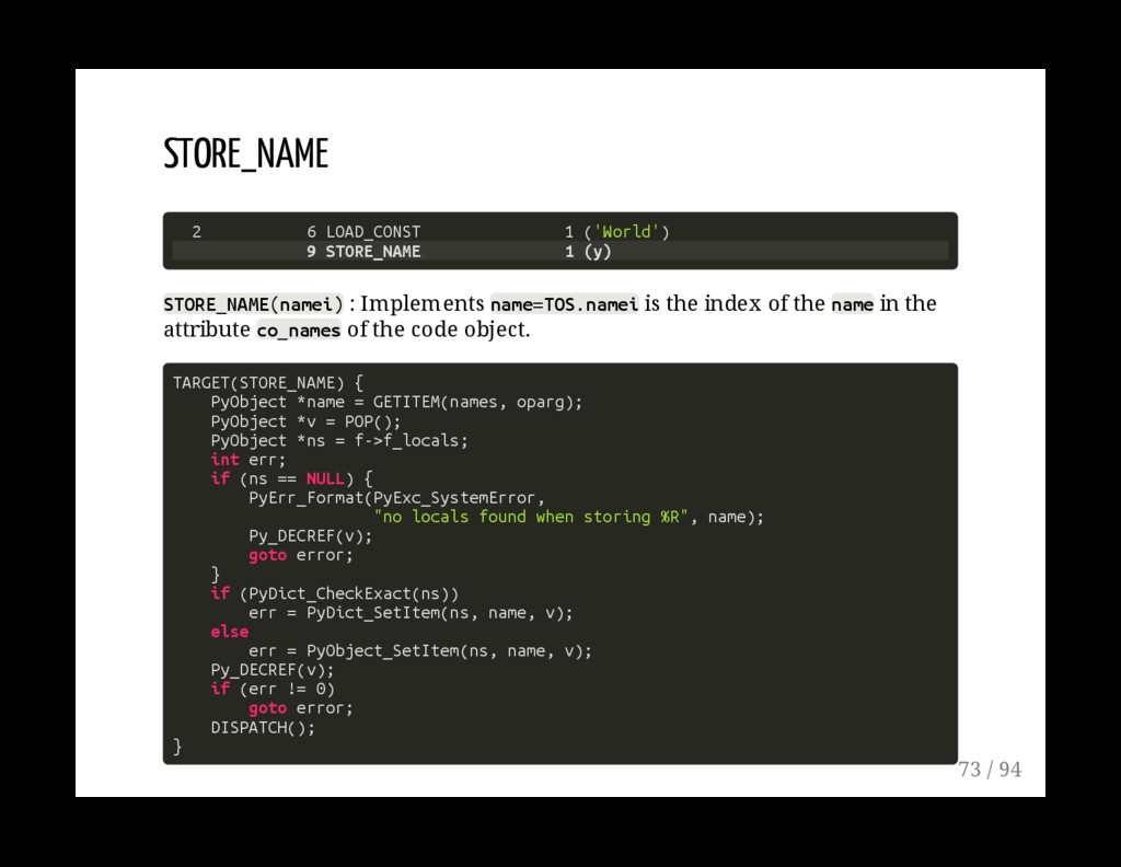 STORE_NAME 2 6 LOAD_CONST 1 ('World') 9 STORE_N...