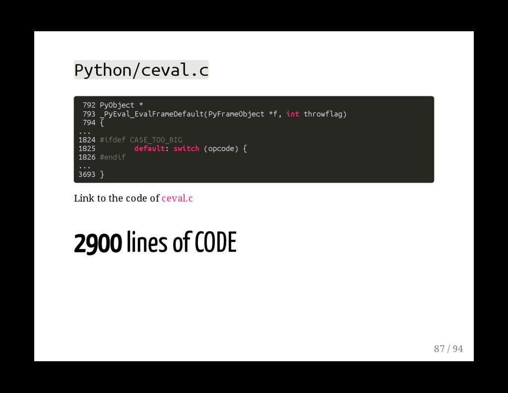 Python/ceval.c 792 PyObject * 793 _PyEval_EvalF...