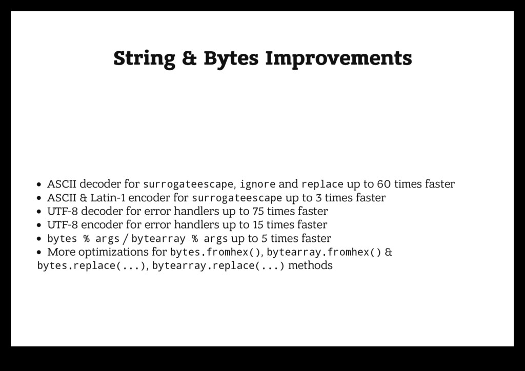 String & Bytes Improvements String & Bytes Impr...