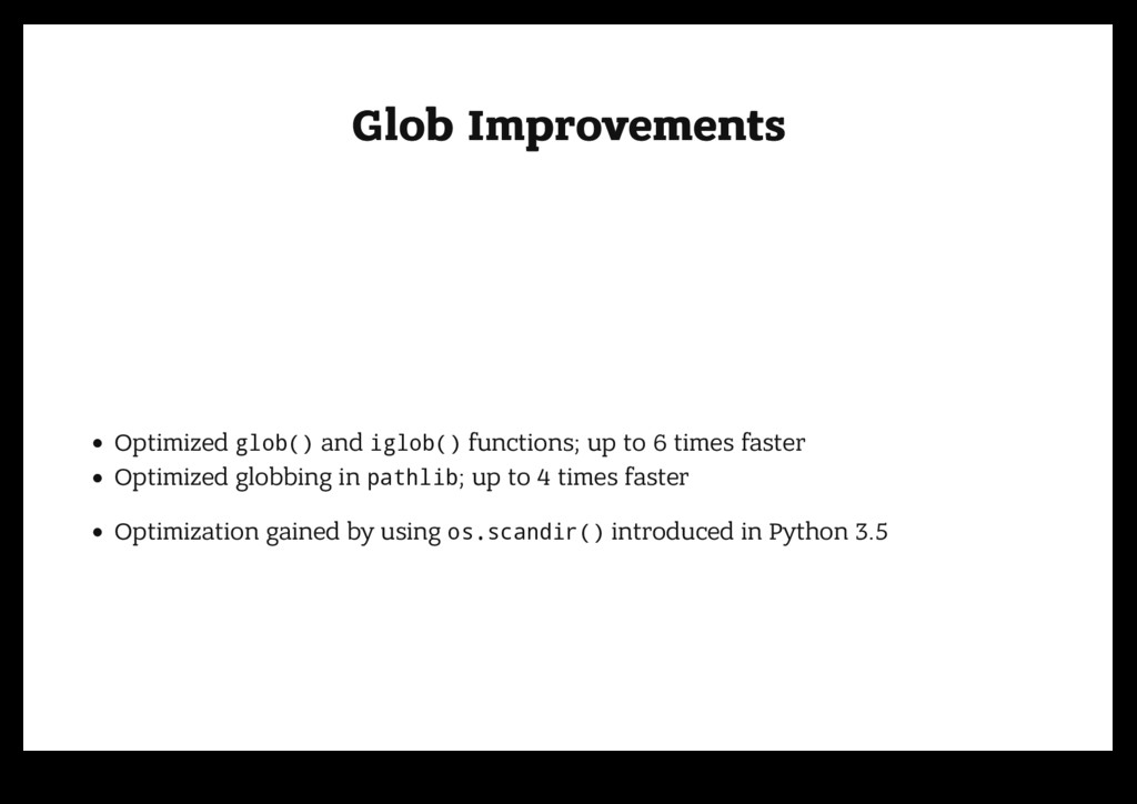 Glob Improvements Glob Improvements Optimized g...