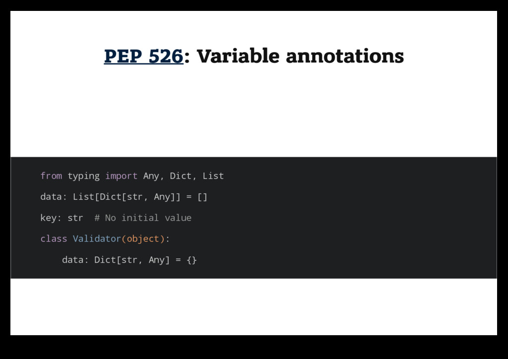 PEP 526 PEP 526: Variable annotations : Variabl...