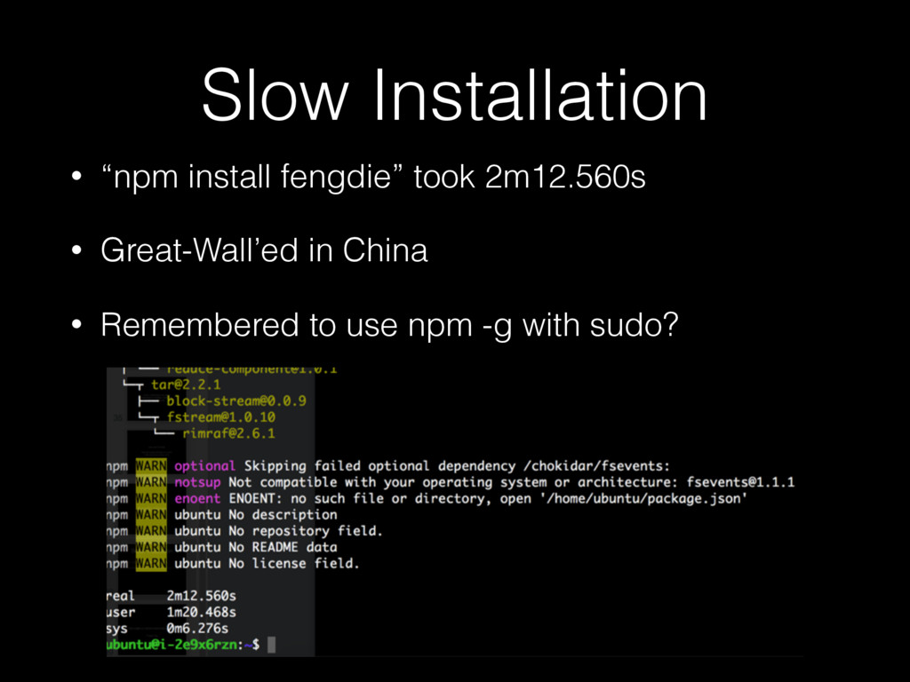 """Slow Installation • """"npm install fengdie"""" took ..."""