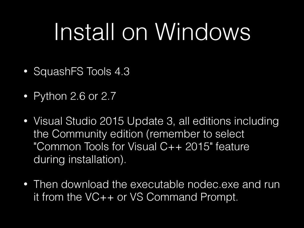 Install on Windows • SquashFS Tools 4.3 • Pytho...
