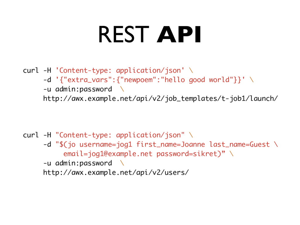 REST API curl -H 'Content-type: application/jso...