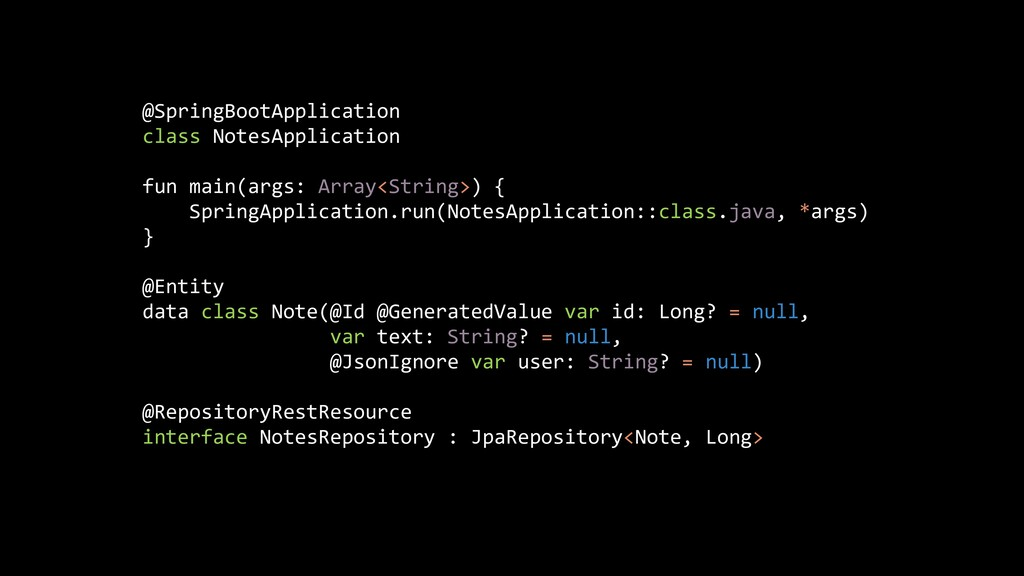@SpringBootApplication   class NotesApplication...