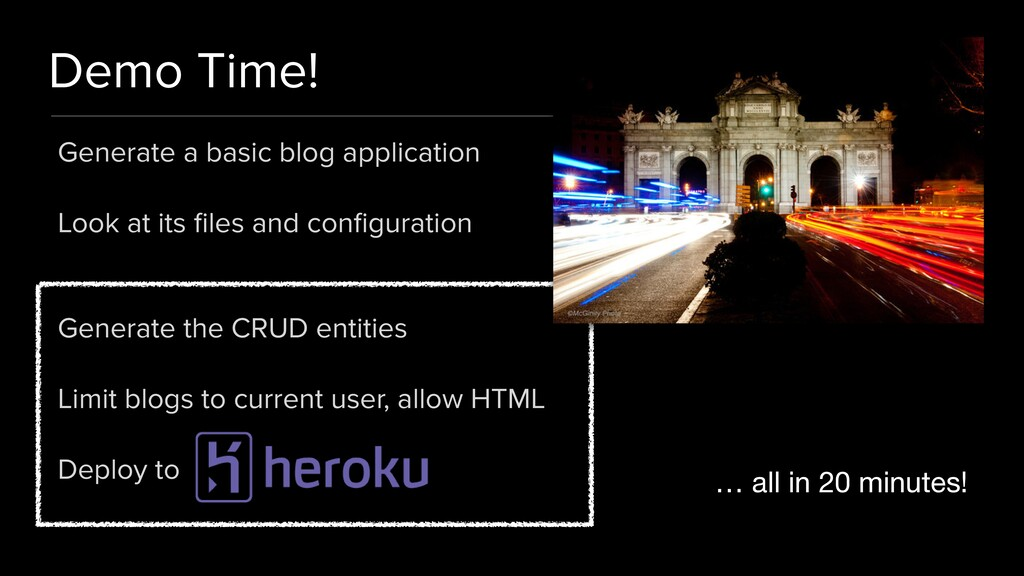 Demo Time! Generate a basic blog application   ...