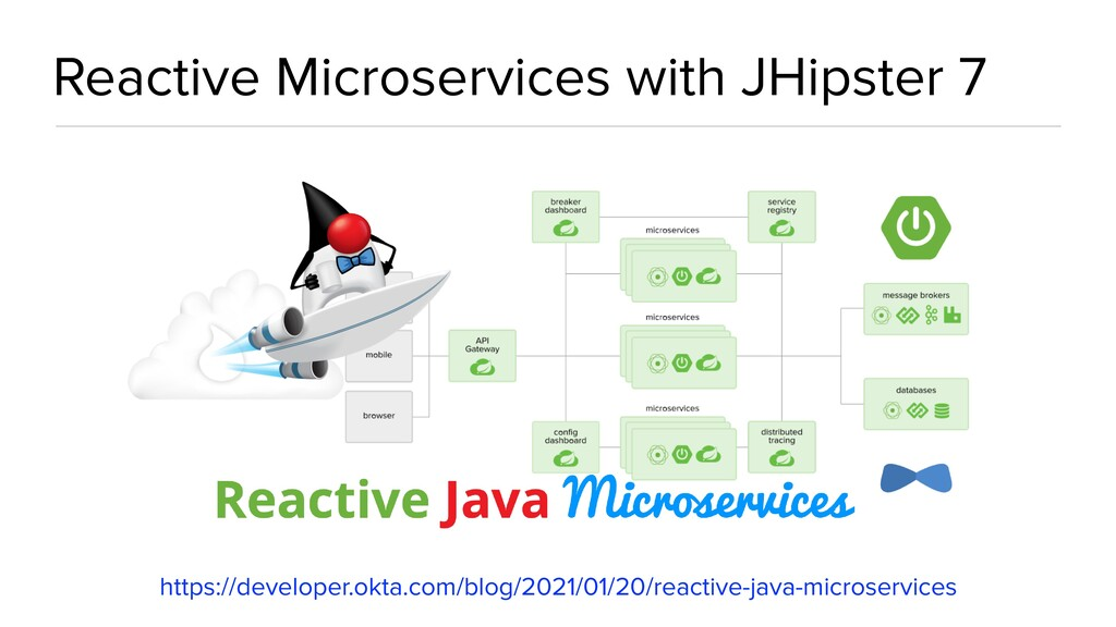 Reactive Microservices with JHipster 7 https://...