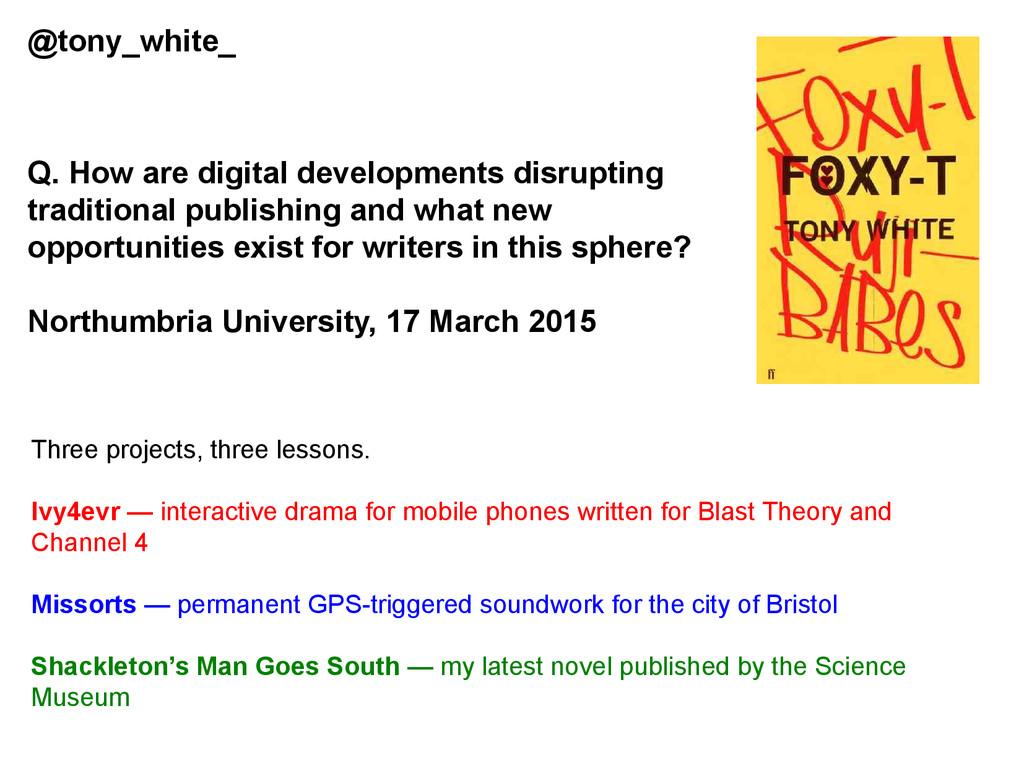 Q. How are digital developments disrupting trad...