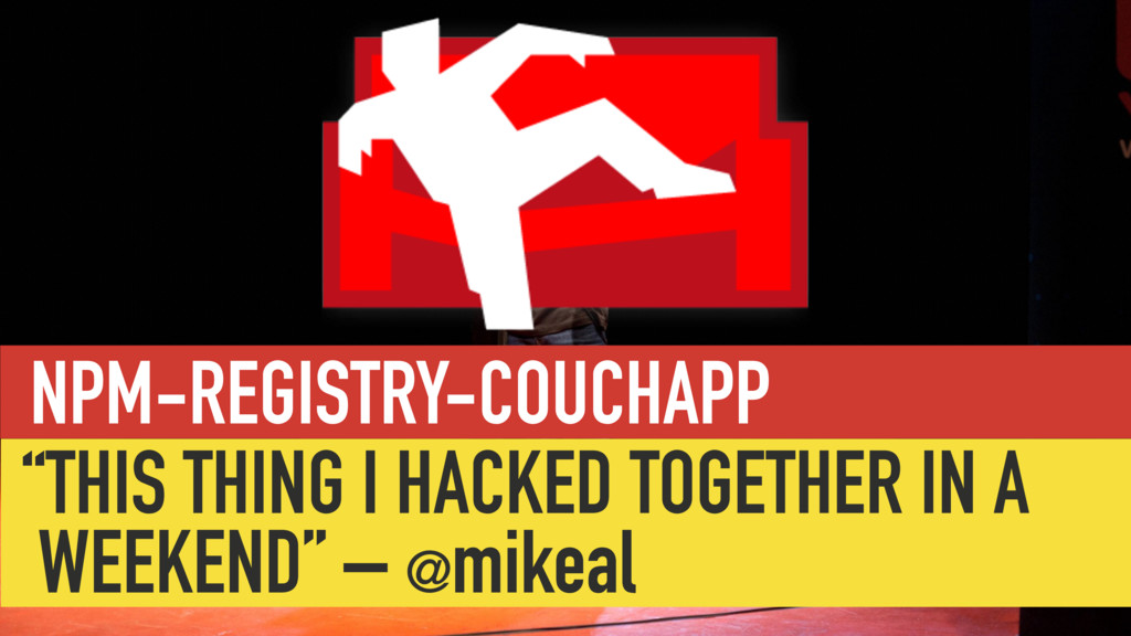 """NPM-REGISTRY-COUCHAPP """"THIS THING I HACKED TOGE..."""