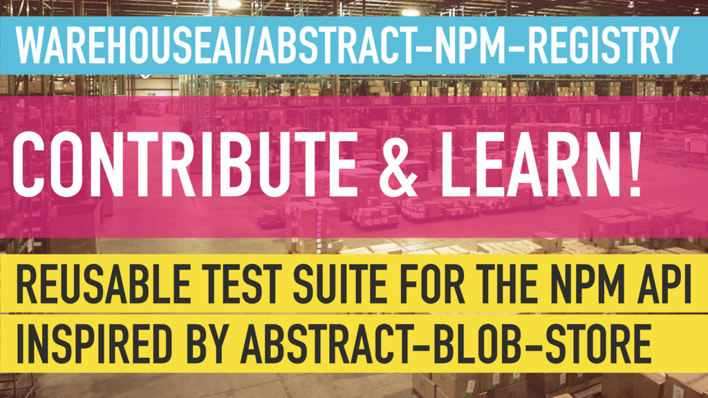 WAREHOUSEAI/ABSTRACT-NPM-REGISTRY CONTRIBUTE & ...