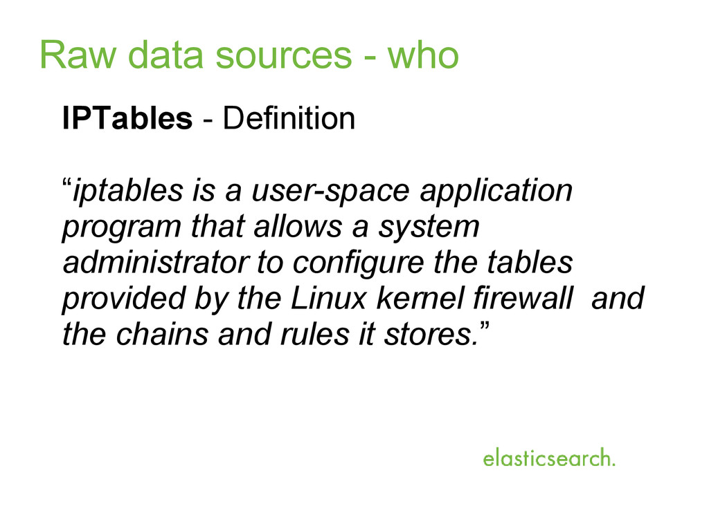 "Raw data sources - who IPTables - Definition ""i..."