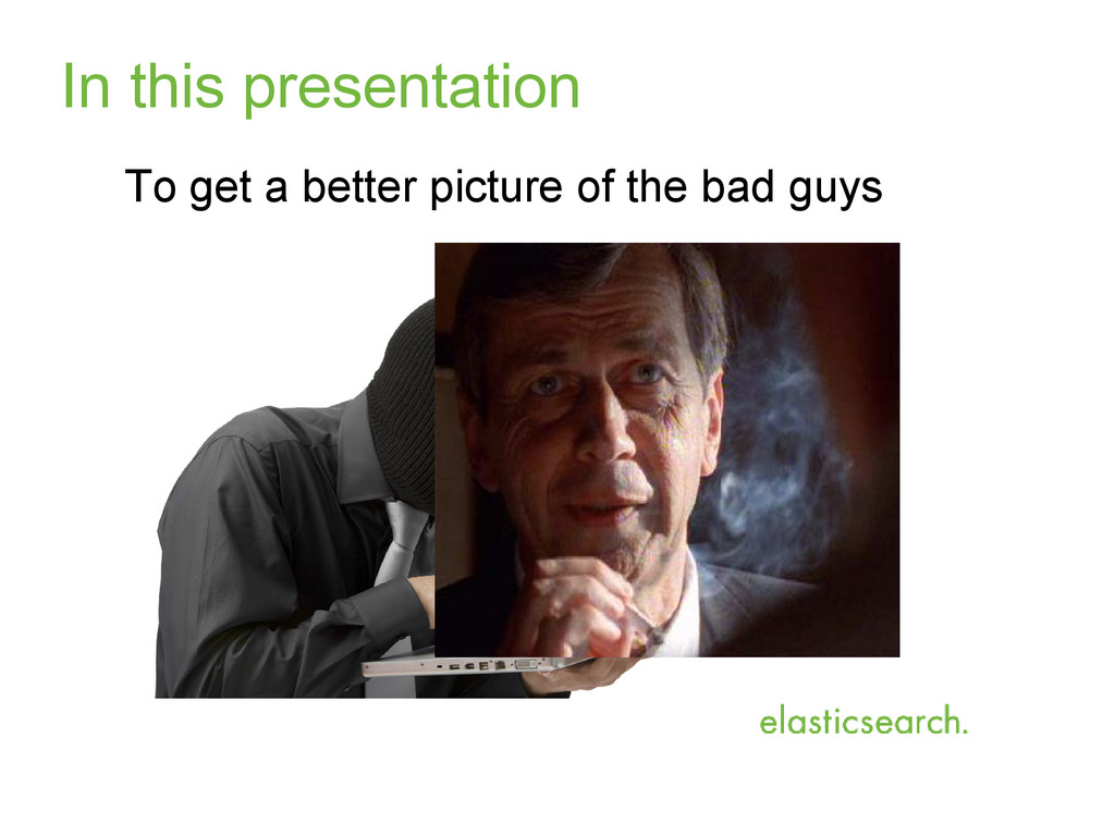 In this presentation To get a better picture of...