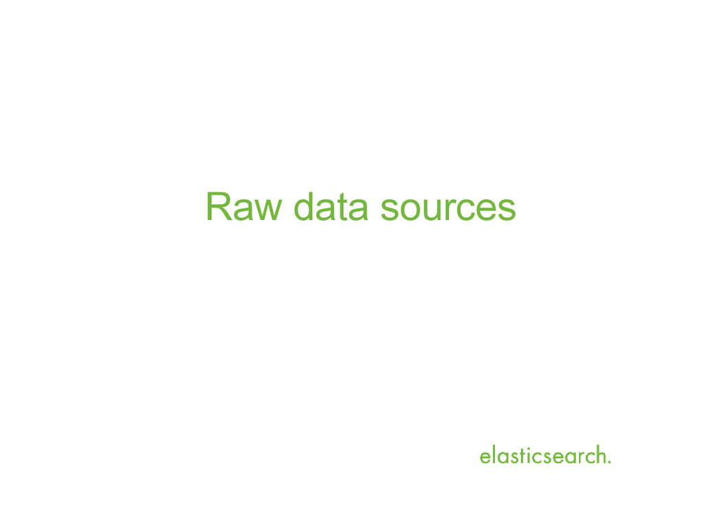 Raw data sources