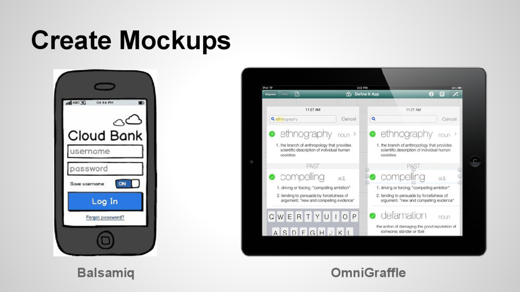 Create Mockups Balsamiq OmniGraffle