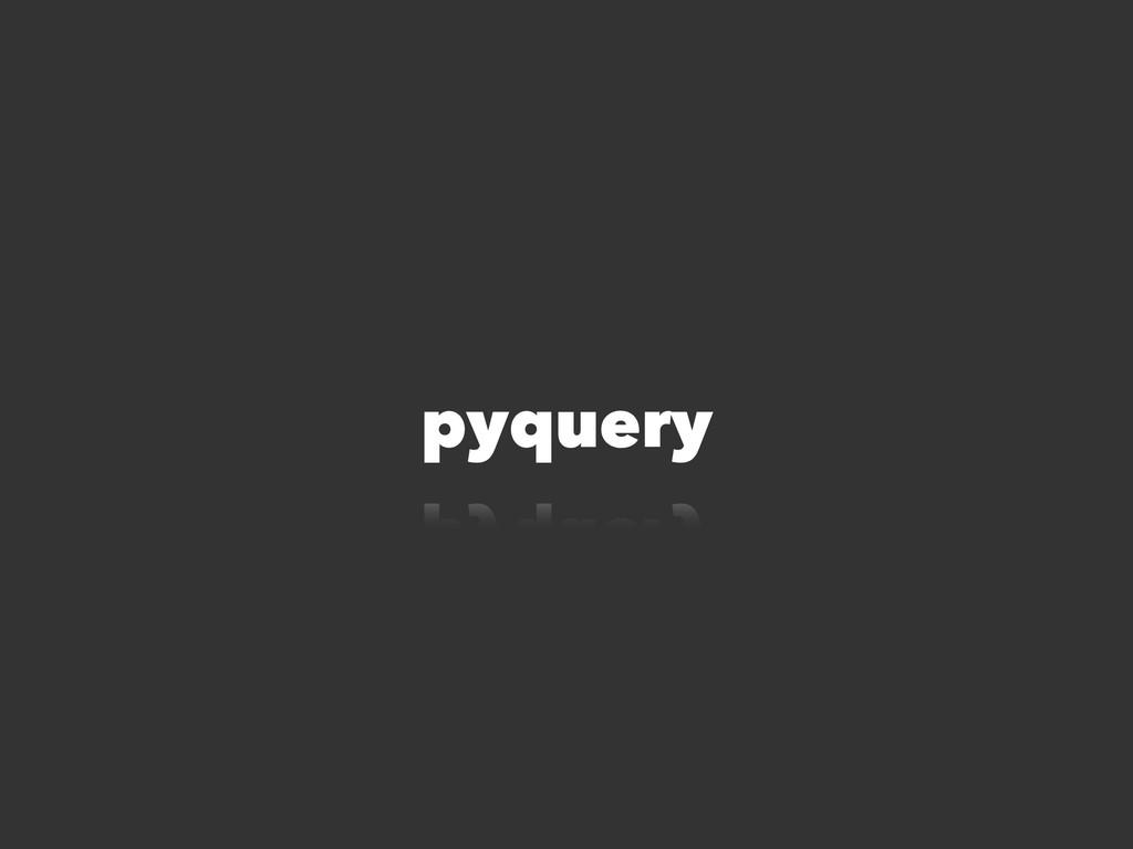 pyquery