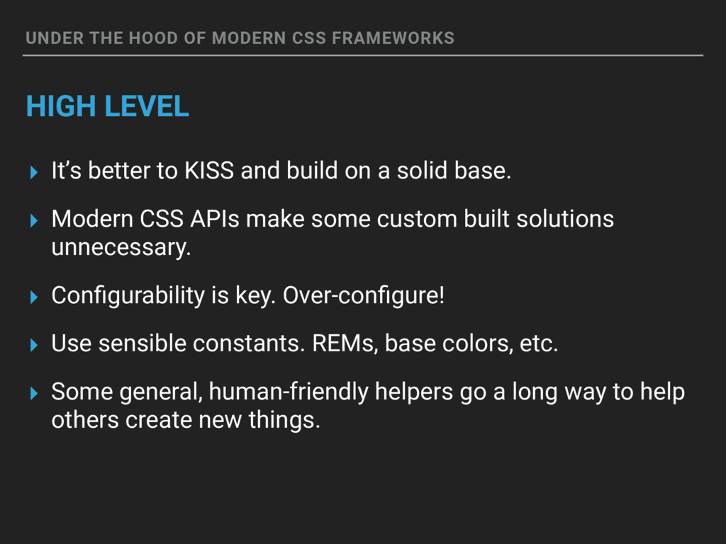 UNDER THE HOOD OF MODERN CSS FRAMEWORKS HIGH LE...