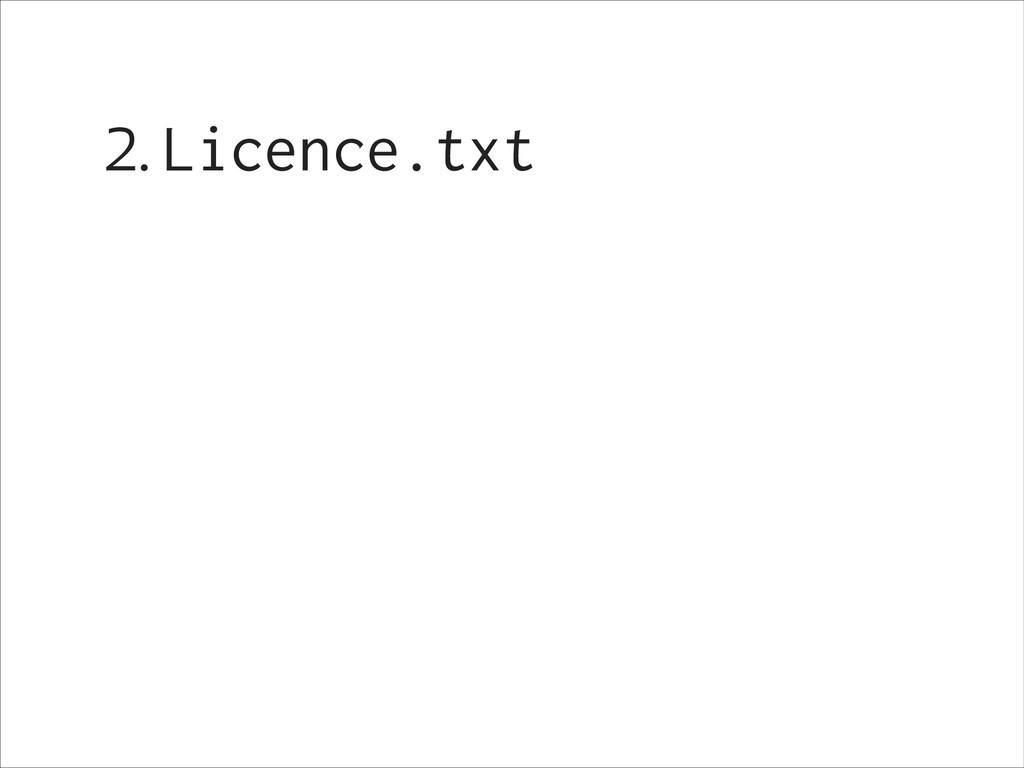 2. Licence.txt