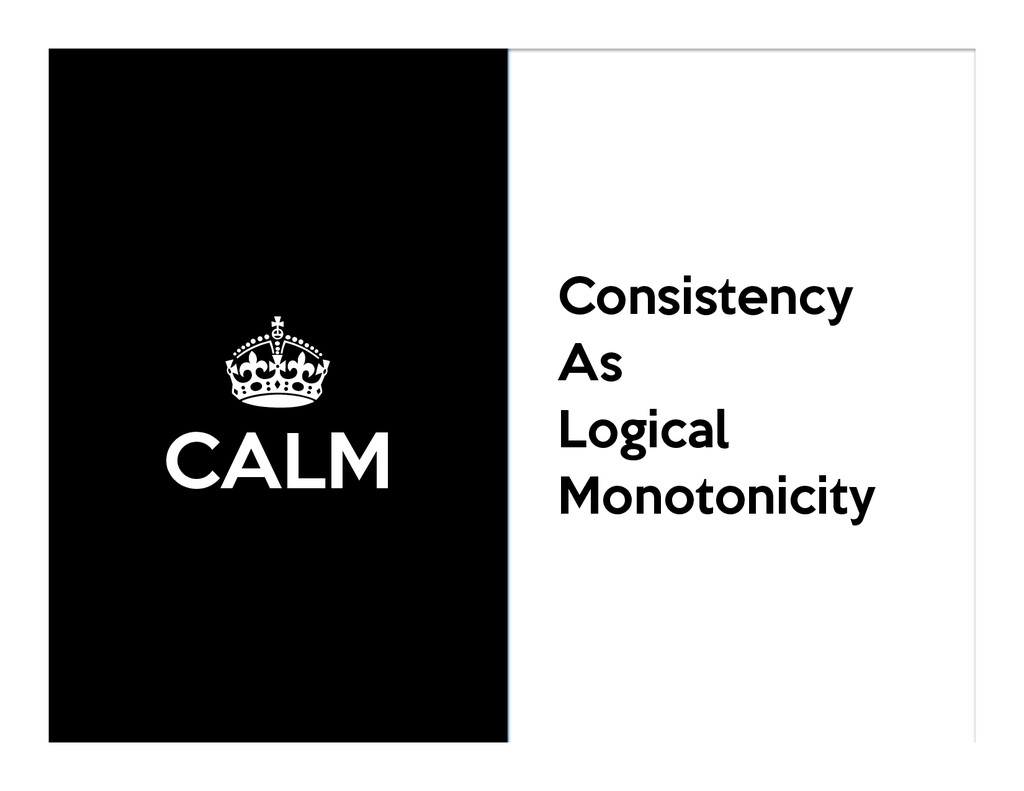 ± CALM Consistency As Logical Monotonicity