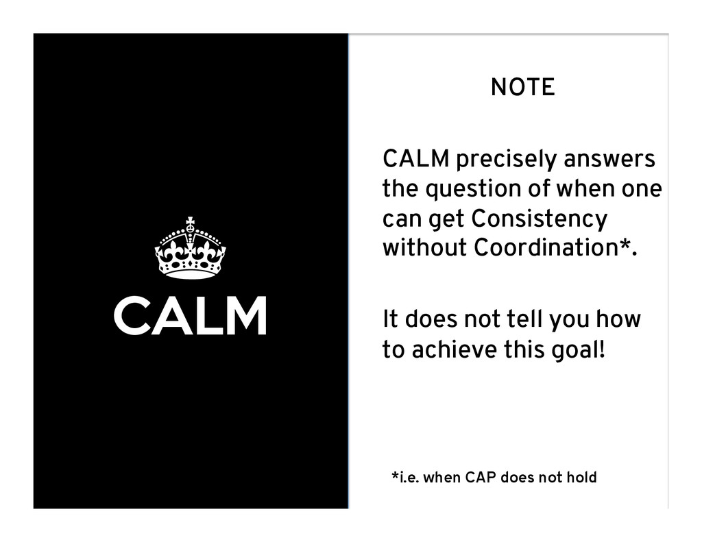 ± CALM NOTE CALM precisely answers the question...