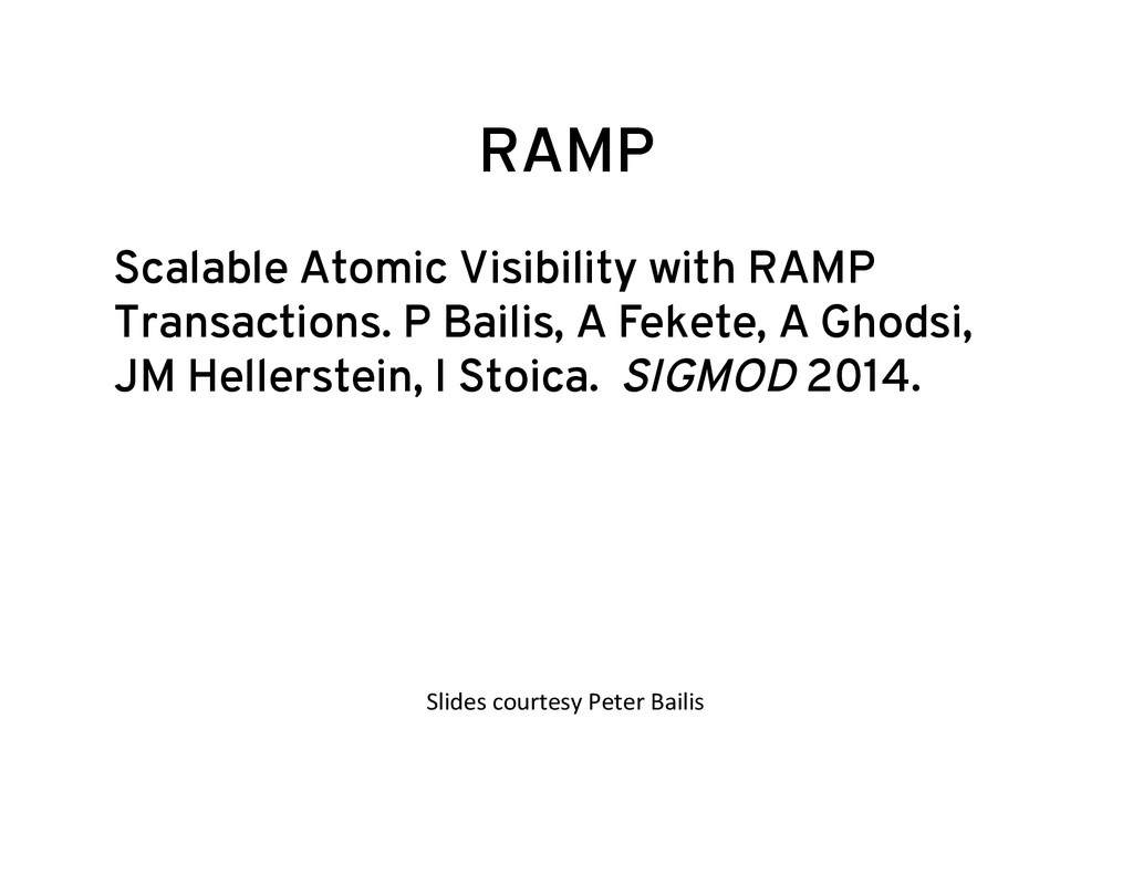 RAMP Scalable Atomic Visibility with RAMP Trans...