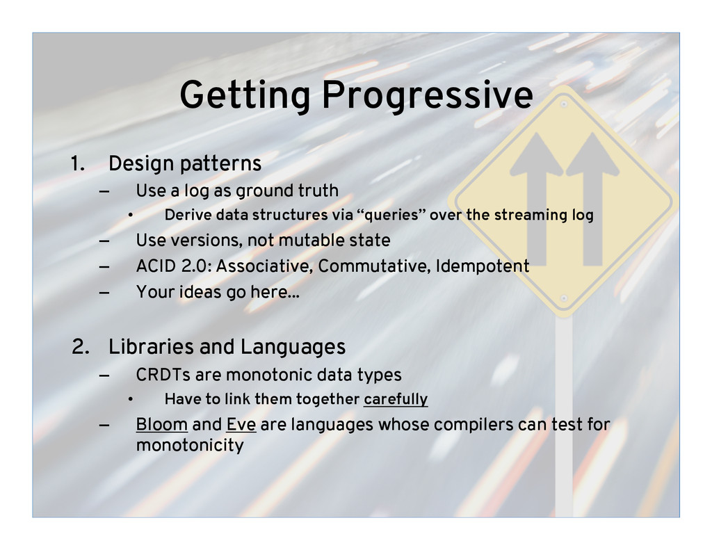 Getting Progressive 1.  Design patterns –  Use ...