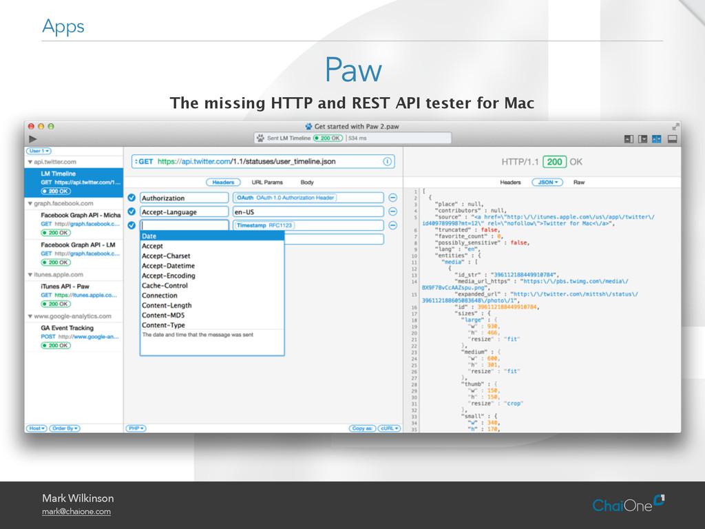 Mark Wilkinson mark@chaione.com Paw Apps The mi...