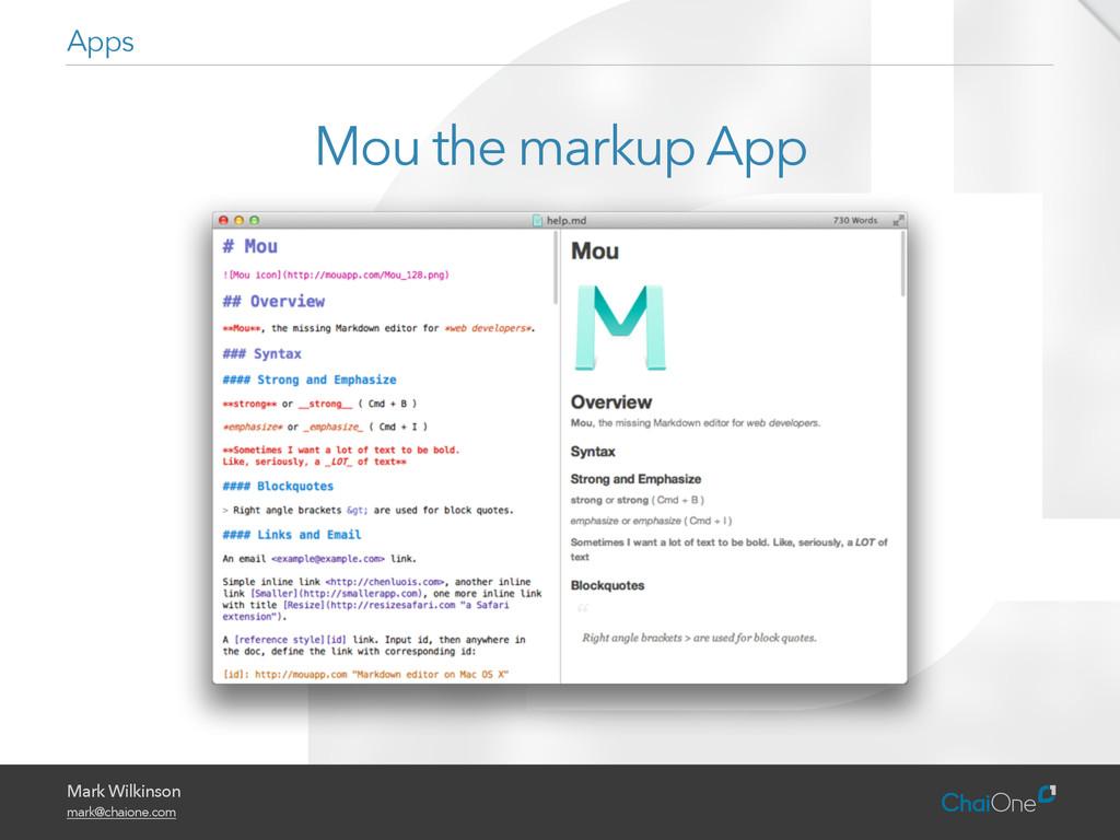 Mark Wilkinson mark@chaione.com Mou the markup ...