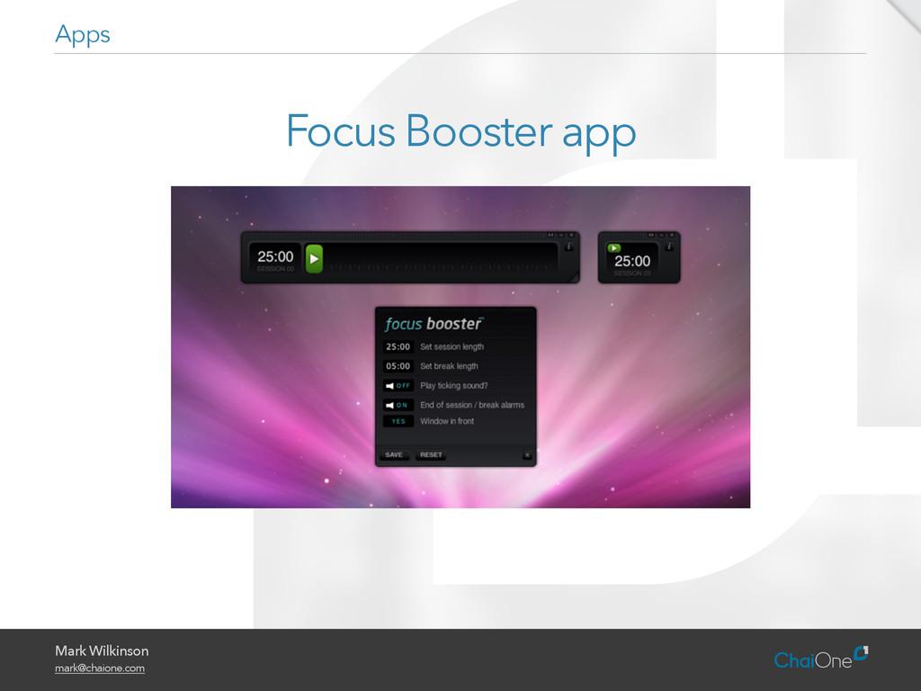 Mark Wilkinson mark@chaione.com Focus Booster a...