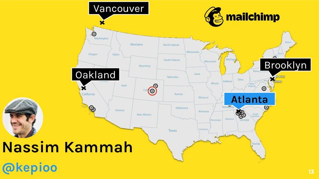 13 Atlanta Vancouver Nassim Kammah @kepioo Oakl...