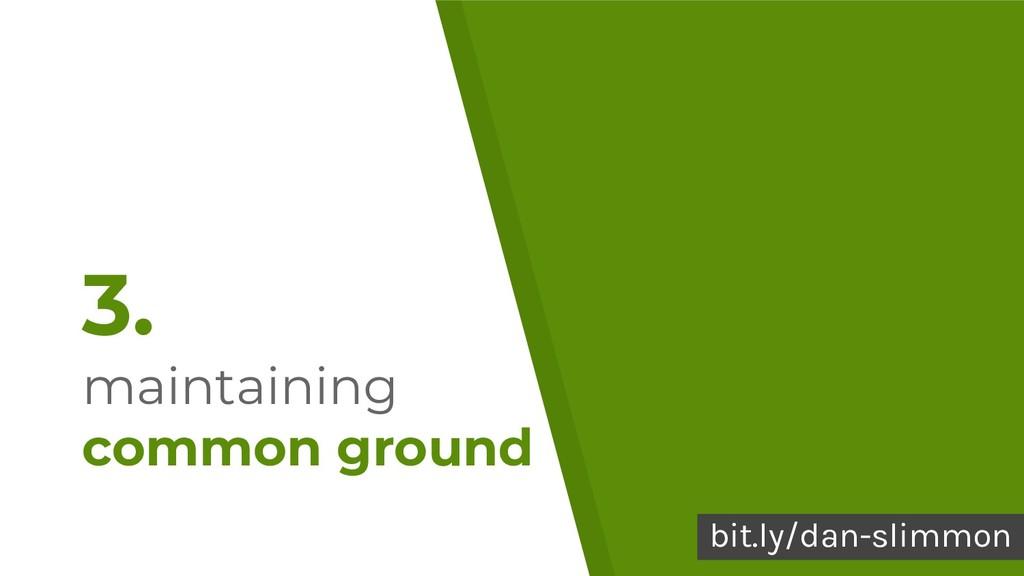 39 3. maintaining common ground bit.ly/dan-slim...